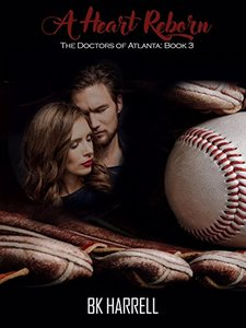 A Heart Reborn (The Doctors of Atlanta Book 3)
