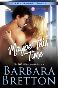 Maybe This Time (Jersey Strong Book 6)