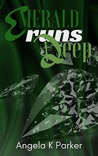Emerald Runs Deep