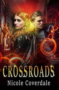 Crossroads (The Wiccan Way Book 3) - Published on Apr, 2019
