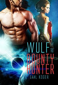 Wulf and the Bounty Hunter (Coletti Warlord Series Book 6)