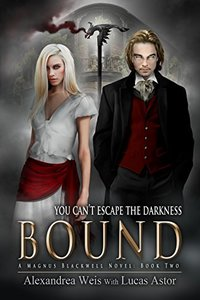 Bound: A Magnus Blackwell Novel (Book 2)