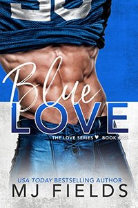 Blue Love (Love Series Book 1) - Published on Nov, 2013