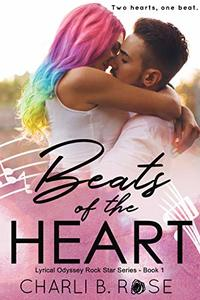 Beats of the Heart (Lyrical Odyssey Rock Star Series Book 1) - Published on Nov, 2018