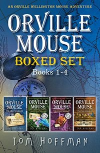 Orville Mouse Boxed Set Books 1-4 (Orville Wellington Mouse)
