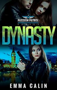 Dynasty: A Passion Patrol Novel - Police Detective Fiction Books With a Strong Female Protagonist Romance