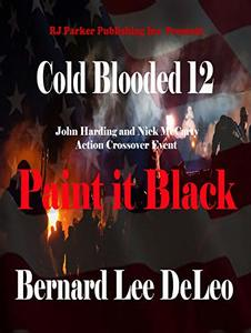 Cold Blooded Assassin Book 12: Paint it Black (Nick McCarty Assassin) - Published on Sep, 2019