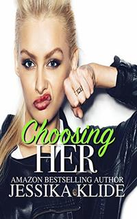 Choosing Her (Siri's Heart Book 6)