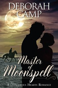 Master of Moonspell (A Dangerous Hearts Romance)