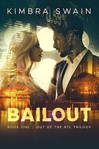 Bailout (Out of the ATL Book 1)