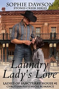 Laundry Lady's Love (Ladies of Sanctuary House Book 1)