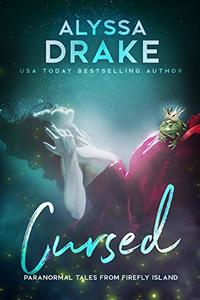 Cursed (Paranormal Tales from Firefly Island Book 2) - Published on Nov, 2018