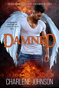 Damned (The Circle of the Red Scorpion World Book 1)