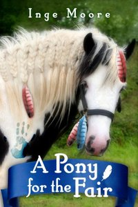 A Pony For The Fair (The Gypsy Pony Book 1)