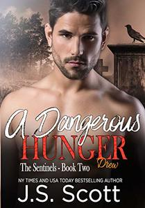 A Dangerous Hunger ~ Drew (The Sentinel Demons Book 2)