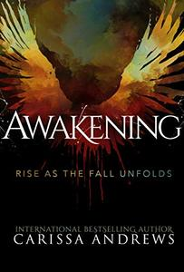 Awakening: Rise as the Fall Unfolds: An Urban Fantasy, Alternative History, Angel Thriller (An 8th Dimension Novel Book 3) - Published on Nov, 2019