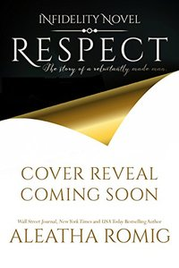 Respect: An Infidelity Stand-alone Novel