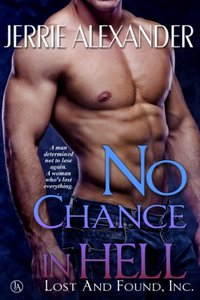 No Chance in Hell (Lost and Found, Inc. Book 3) - Published on Apr, 2014