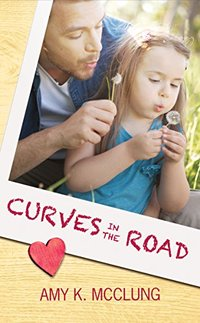 Curves in the Road (The Southern Devotion Book 2) - Published on May, 2017