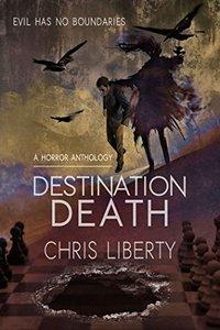 Destination Death - A Horror Anthology