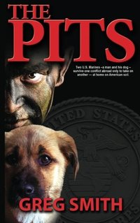 The Pits: A Crime Novel (Volume 1)