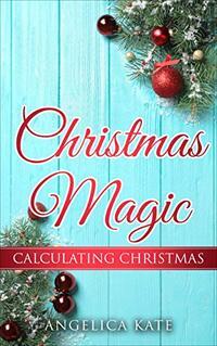 Calculating Christmas (Christmas Magic)