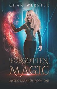 Forgotten Magic (Mystic Darkness)