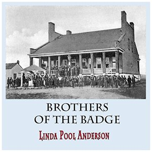 Brothers of the Badge (They Were Lawmen) - Published on Nov, 2015