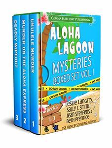 Aloha Lagoon Mysteries Boxed Set Vol. I (Books 1-3) - Published on Jun, 2017