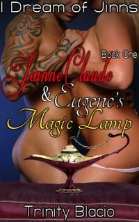 Jeanne-Claude and Eugene's Magic Lamp, Book One: I Dream of Jinns