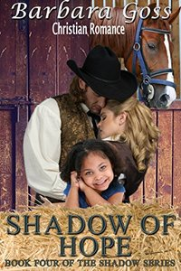 Shadow of Hope: Book 4 - Shadow Series (The Shadow Series)