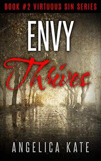 Envy Thrives (Virtuous Sin Book 2)