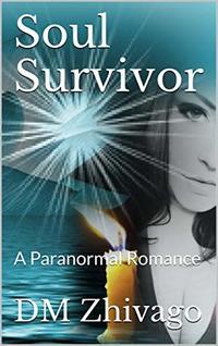 Soul Survivor: A Paranormal Romance