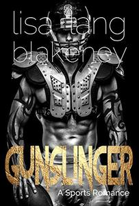 Gunslinger: A Sports Romance (The Nighthawk Series Book 1)