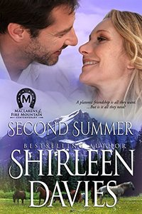 Second Summer (MacLarens of Fire Mountain Contemporary series Book 1) - Published on Feb, 2014