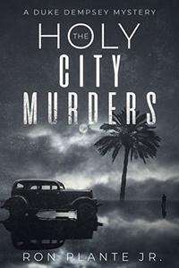 The Holy City Murders: A Duke Dempsey Mystery - Published on Jul, 2019