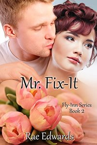Mr. Fix-It: The Fly-Inn Series Book 2