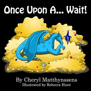 Once Upon a... Wait!