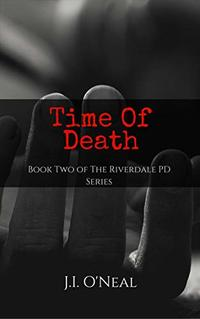 Time of Death (Riverdale PD Series) - Published on Aug, 2018