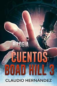 Bilogía Cuentos Boad Hill 3 (Pack con Bob el gigante | Un cuento de lobos extraño): Thriller Psicológico | Intriga | Suspense | Misterio | Paranormal (Spanish Edition)