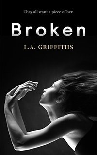 Broken (The Siren Series #1) - Published on Aug, 2014