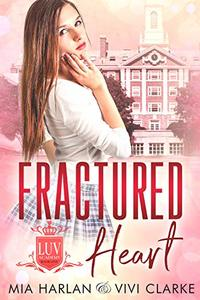 Fractured Heart: A Reverse Harem Fairy Tale Romance (LUV Academy Book 1) - Published on Jun, 2019