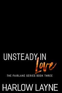 Unsteady in Love: Second chance, Military romance (Fairlane Series Book 3)