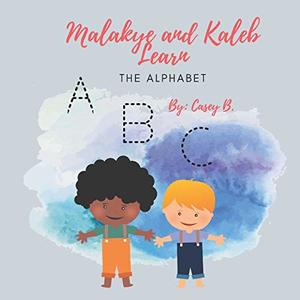 Malakye and Kaleb Learn: The Alphabet - Published on Feb, 2020