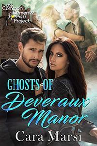 Ghosts of Deveraux Manor