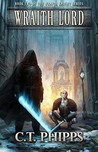 Wraith Lord (Wraith Knight Book 2)