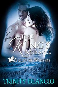 Valley of Whispers: The King's Miracle