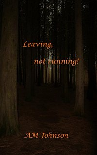 Leaving, not running!