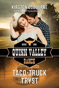 Taco-Truck Tryst (Quinn Valley Ranch Book 1) - Published on Oct, 2018