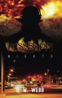 Mississippi Nights (A Southern Saga) - Published on Jan, 2012